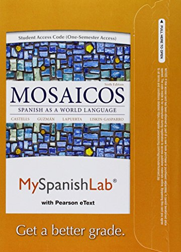 MyLab Spanish with Pearson eText -- Access Card -- for Mosaicos: Spanish as a World Language (one semester access) (6th
