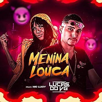 Menina Louca (feat. Mc Lucy) (Brega Funk)