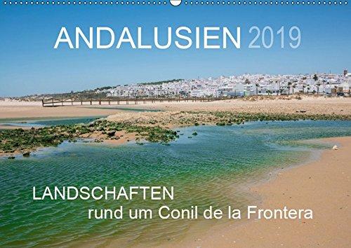 Andalusien - Landschaften rund um Conil de la Frontera (Wandkalender 2019 DIN A2 quer): Landschaften eines andalusischen Küstenorts (Monatskalender, 14 Seiten )