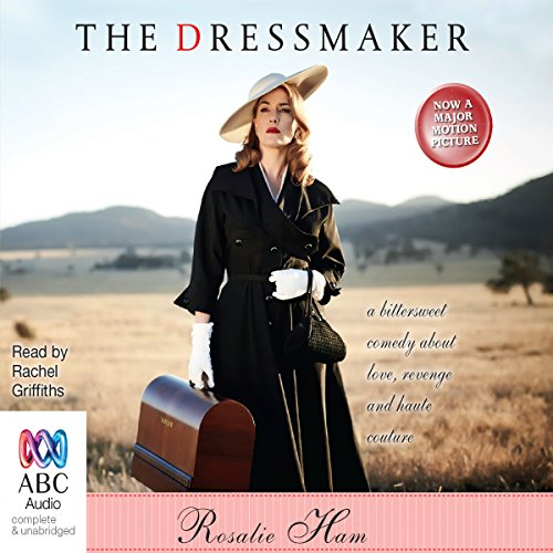 The Dressmaker                   By:                                                                                                                                 Rosalie Ham                               Narrated by:                                                                                                                                 Rachel Griffiths                      Length: 7 hrs and 38 mins     672 ratings     Overall 4.2