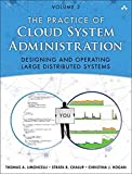 Limoncelli, T: Practice of Cloud System Administration: 2