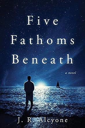 Five Fathoms Beneath