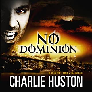No Dominion                   By:                                                                                                                                 Charlie Huston                               Narrated by:                                                                                                                                 Scott Brick                      Length: 8 hrs and 41 mins     494 ratings     Overall 4.1