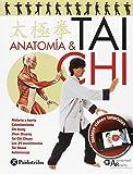 Anatomía y Tai chi (Artes Marciales)