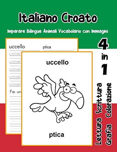 Italiano Croato Imparare Bilingue Animali Vocabolario con Immagini: Italian croatian dizionario per bambini delle elementari a1 a2 ba b2 c1 c2