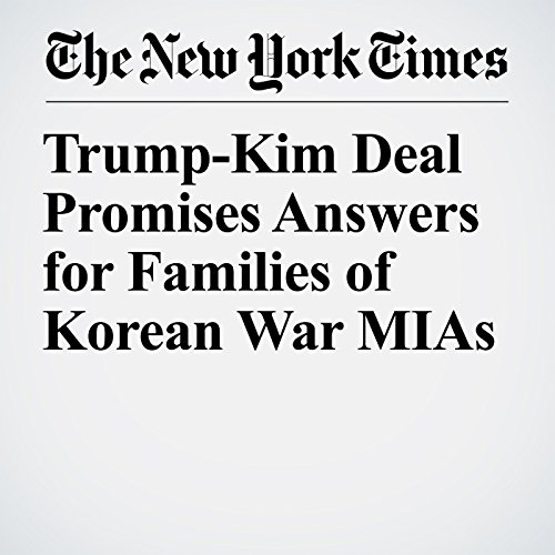 Trump-Kim Deal Promises Answers for Families of Korean War MIAs copertina