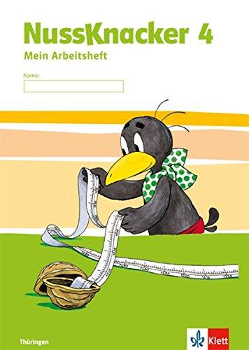 Nussknacker 4. Ausgabe Thüringen: Arbeitsheft Klasse 4 (Nussknacker. Ausgabe für Sachsen und Thüringen ab 2015)