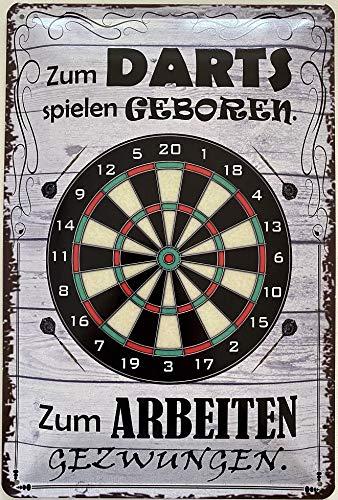 Deko7 Blechschild 30 x 20 cm Darts Spruch: Zum Darts Spielen Geboren. Zum Arbeiten Gezwungen