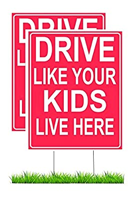 """Drive Like Your Kids Live Here Yard Sign - Slow Down Children at Play Reminder 12""""x 18"""" Double Sided + Stand (2 Pack)"""