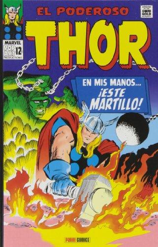 El Poderoso Thor. En Mis Manos… ¡Este Martillo! (Marvel Gold Omnibus)
