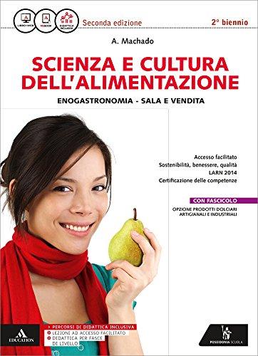Scienza e cultura dell'alimentazione, analisi e controlli microbiologici. Quaderno fascicolo. Per gli Ist. professionali. Con e-book. Con espansione online