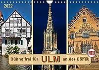 Buehne frei fuer Ulm an der Donau (Wandkalender 2022 DIN A4 quer): Ulm an der Donau, Stadt mit dem hoechsten Kirchturm der Welt. (Monatskalender, 14 Seiten )