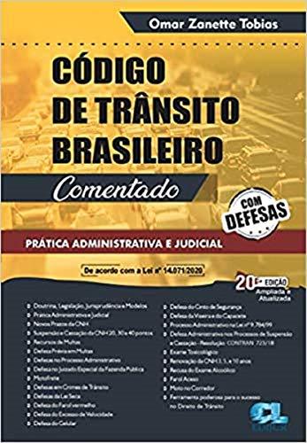 Código de Trânsito Brasileiro - Comentado - com Defesas - 20A. Edição