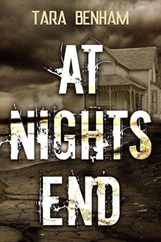 At Night's End by [Tara Benham]