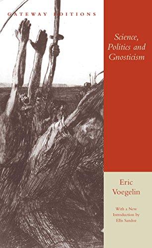 Science, Politics and Gnosticism: Two Essays