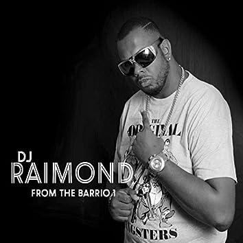 Dj Raymond From The Barrio