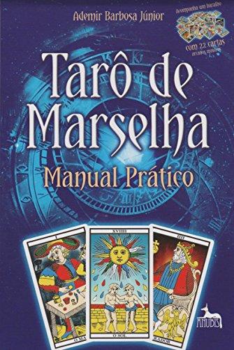 Tarô de Marselha - Manual Prático: com 22 Cartas