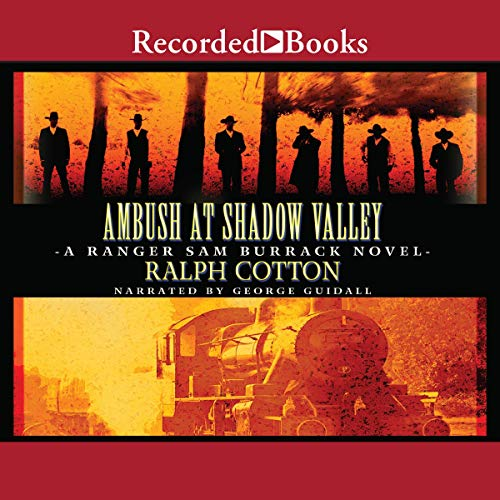 Ambush at Shadow Valley Audiobook By Ralph Cotton cover art