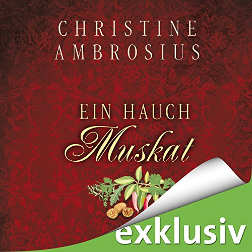 Ein Hauch Muskat audiobook cover art