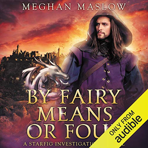 By Fairy Means or Foul audiobook cover art