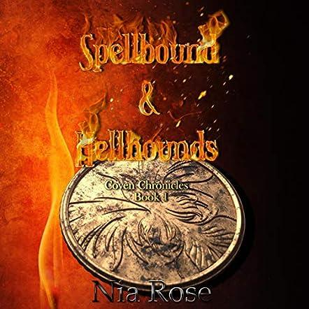Spellbound and Hellhounds