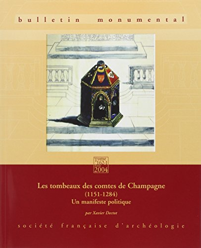 Bulletin Monumental 2004 162-1 Tombeaux Comtes Champagne