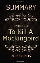 Summary: To Kill A Mockingbird by Harper Lee: A Novel (Harperperennial Modern Classics)