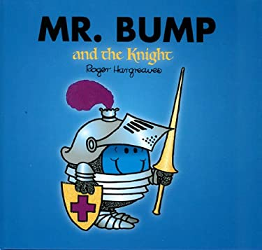 Mr. Bump and the Knight (Mr. Men and Little Miss)