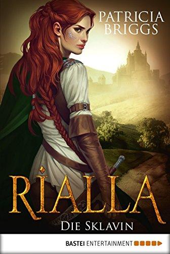 Rialla - Die Sklavin: Roman