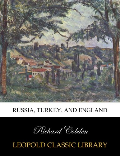 Russia, Turkey, and England
