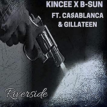 Riverside (feat. Ca$ablanca & Gillateen)