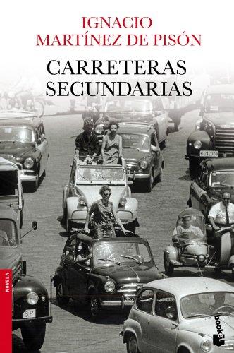 Carreteras secundarias (Novela y Relatos) - 9788432251115 (NF Novela)