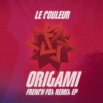 Origami (French Fox Remixes)