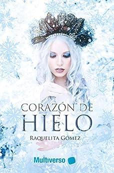 Corazón de hielo – Raquelita Gómez  51cZRKClAHL._SY346_