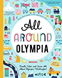 All Around Olympia: Doodle, Color, and Learn All About Olympia, Washington!