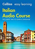 Easy Learning Italian Audio Course: Language Learning the easy way with Collins (Collins Easy Learning Audio Course) [Lingua Inglese]
