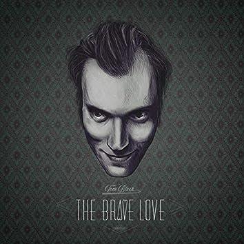 The Brave Love