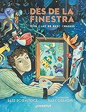 Des de la finestra. Vida i art de Marc Chagall (LA PUERTA DEL ARTE) (Catalan Edition)