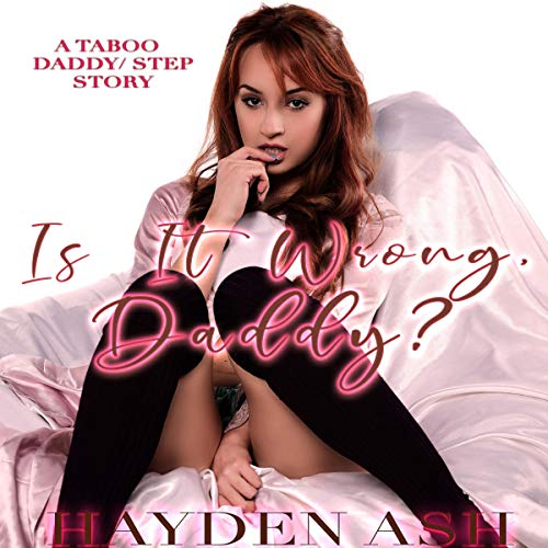Is It Wrong, Daddy? audiobook cover art