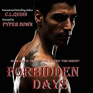 Forbidden Days     The Firsts, Book 1              By:                                                                                                                                 C. L. Quinn                               Narrated by:                                                                                                                                 Pyper Down                      Length: 11 hrs and 10 mins     14 ratings     Overall 4.0