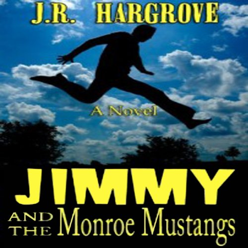 Jimmy and the Monroe Mustangs audiobook cover art