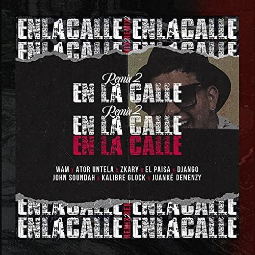 Wam feat. Ator Untela, Zkary, John Soundah, Kalibre Glock, Juanke Demenzy, El Paisa & Django