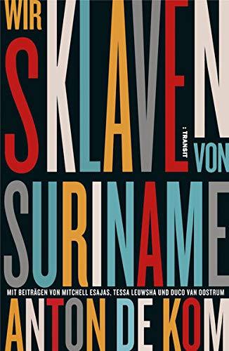 Buchseite und Rezensionen zu 'Wir Sklaven von Suriname' von Anton de Kom