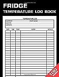 Fridge Temperature Log Book: Temperature Monitoring Book For Restaurants, Catering & Home