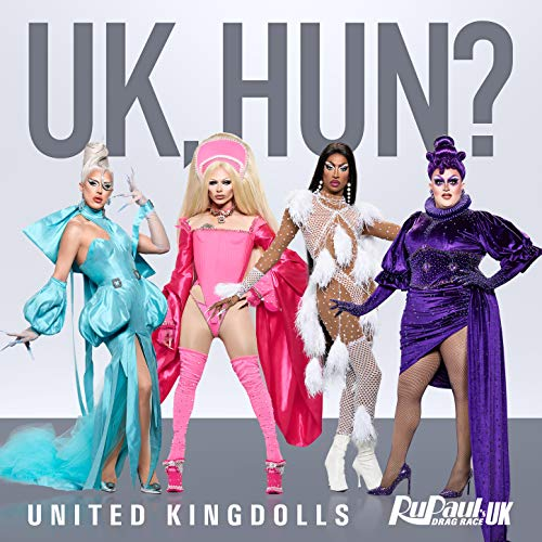 UK Hun? (United Kingdolls Version)