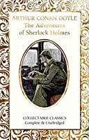 The Adventures of Sherlock Holmes (Flame Tree Collectable Classics)