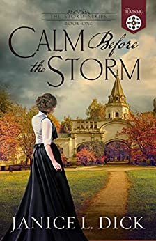 Calm Before the Storm (The Storm Series Book 1) by [Janice L. Dick, The Mosaic Collection]