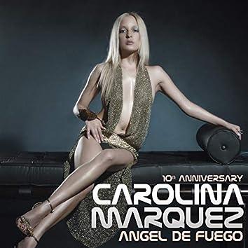 Angel De Fuego (10Th Anniversary)