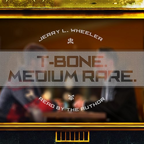 T-Bone Medium Rare audiobook cover art