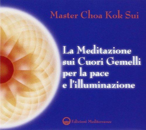La meditazione sui Cuori Gemelli per la pace e l'illuminazione. Audiolibro. CD Audio